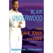 From Cape Town with Love; A Tennyson Hardwick Novel, 9781439159125  