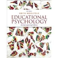 Educational Psychology Active Learning Edition Plus NEW MyEducationLab with Video-Enhanced Pearson eText -- Access Card Package