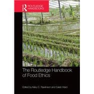 The Routledge Handbook of Food Ethics