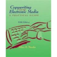 Copywriting For The Electronic Media With Infotrac: A Practical Guide