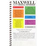 Maxwell Quick Medical Reference,9780964519145
