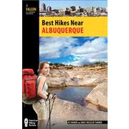 Best Hikes Near Albuquerque,9780762779147