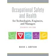 Occupational Safety and Health for Technologists, Engineers, and Managers,9780137009169