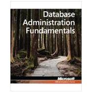 Database Administration Fundamentals : Exam 98-364, 9780470889169  