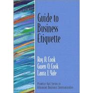 Guide to Business Etiquette (Guide to Business Communication Series)
