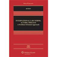 International Law: Norms, Actors, Process: a Problem-oriented Approach,9780735589179