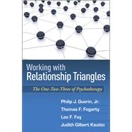 Working with Relationship Triangles : The One-Two-Three of P..., 9781606239179  