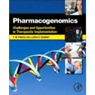 Pharmacogenomics : Challenges and Opportunities in Therapeutic Implementation,9780123919182