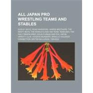All Japan Pro Wrestling Teams and Stables : Dudley Boyz, Roa..., 9781156309186  