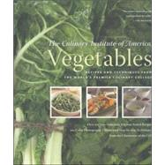 Vegetables : Recipes and Techniques from the World's Premier..., 9780867309188