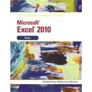 Illustrated Course Guide: Microsoft Excel 2010 Basic, 1st Edition