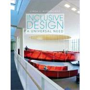 Inclusive Design : A Universal Need,9781563679216