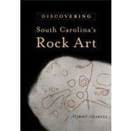 Discovering South Carolina's Rock Art, 9781570039218  