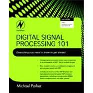Digital Signal Processing Vol. 101 : Everything You Need to ..., 9781856179218  