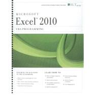 Excel 2010: VBA Programming: Instructor's Edition, 9781426029226