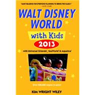 Fodor's Walt Disney World with Kids 2013 : With Universal Orlando, Seaworld and Aquatica