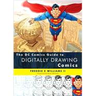 The DC Comics Guide to Digitally Drawing Comics, 9780823099238  