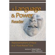 A Language and Power Reader: Representations of Race in a