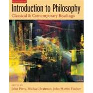 Introduction to Philosophy Classical and Contemporary Readings,9780195169249