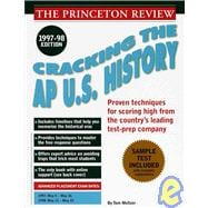 Cracking the AP U.S. History Exam, 1997-98 Edition
