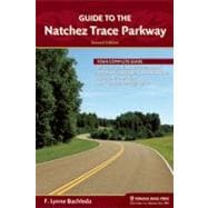 Guide to the Natchez Trace Parkway, 9780897329255  