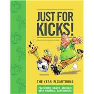 Just for Kicks : The Year in Cartoons, 9781770099265