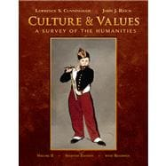 Culture and Values, Volume II A Survey of the Humanities with Readings (with Resource Center Printed Access Card),9780495569268