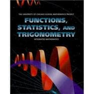 University of Chicago School Mathematics Project : Functions, Statistics, and Trigonometry,9780673459268