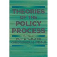 Theories of the Policy Process,9780813349268