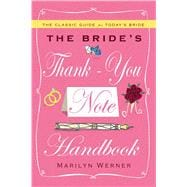 The Bride's Thank-you Note Handbook, 9781439189269  