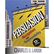 Persuasion : Reception and Responsibility,9781111349271
