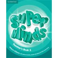 Super Minds Level 3 Teacher's Book,9780521219273