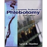The Complete Textbook of Phlebotomy,9780766809277