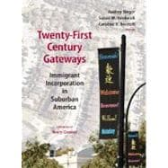 Twenty-First-Century Gateways : Immigrant Incorporation in Suburban America,9780815779278