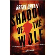 Shadow of the Wolf : A Novel, 9780312429287  