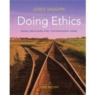 Doing Ethics : Moral Reasoning and Contemporary Issues,9780393919288