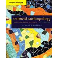 Cultural Anthropology : A Problem-Based Approach,9780495509288
