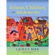 Infants, Children, and Adolescents,9780205419289