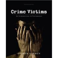 Crime Victims : An Introduction to Victimology,9780495599296