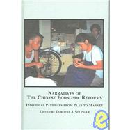 Narratives of the Chinese Economic Reforms : Individual Path..., 9780773459298