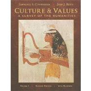 Culture and Values, Volume I A Survey of the Humanities with Readings