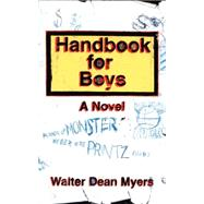 Handbook for Boys: A Novel, 9780064409308