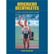 American Decathletes: A 20th Century Who's Who, 9780786449309  