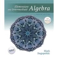 Elementary and Intermediate Algebra with Mathzone