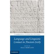 Language and Linguistic Contact in Ancient Sicily,9781107029316
