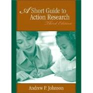 Short Guide to Action Research, A,9780205509317