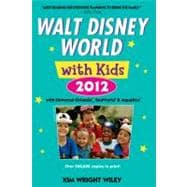 Walt Disney World with Kids 2012 : With Universal Orlando, S..., 9780679009320  