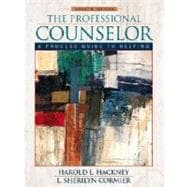 Professional Counselor, The: A Process Guide to Helping