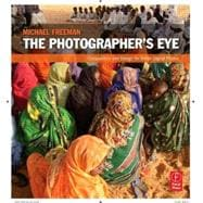 The Photographer's Eye,9780240809342