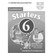 Cambridge Young Learners English Tests 6 Starters Answer Booklet: Examination Papers from University of Cambridge ESOL Examinations